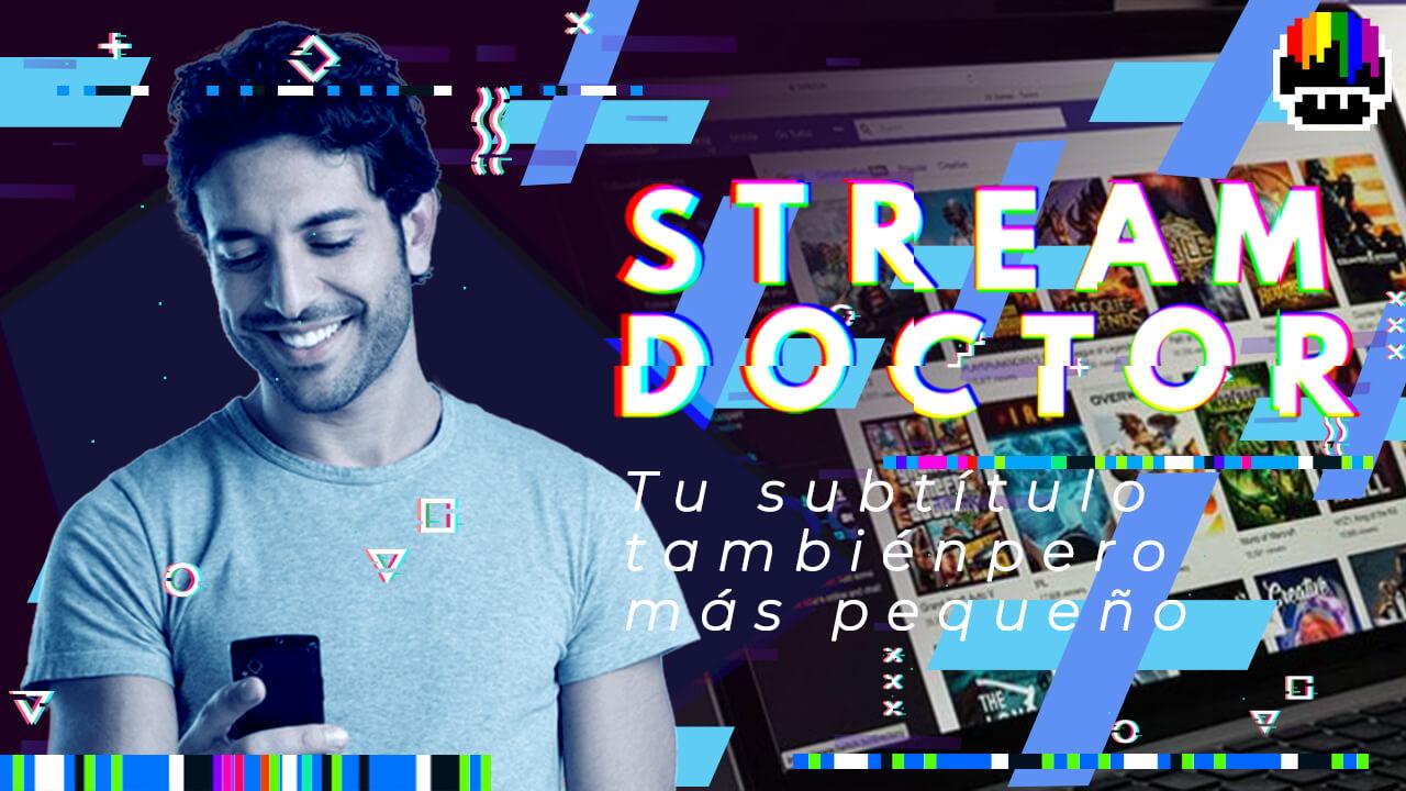 05_Stream Doctor_V1